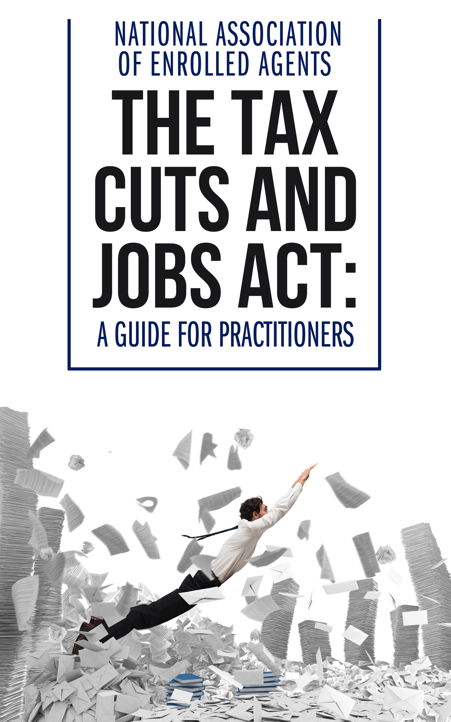 TCJA: A Guide for Practitioners